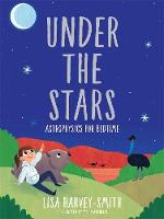 Under the Stars (signed by author): Astrophysics for Bedtime (Hardback)