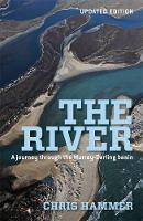 The River: A Journey Through The Murray-Darling Basin (Paperback)