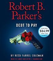 Robert B. Parker's Debt to Pay - Jesse Stone Novel 15 (CD-Audio)