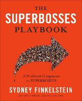 The Superbosses Playbook: A Workbook Companion to Superbosses (Paperback)