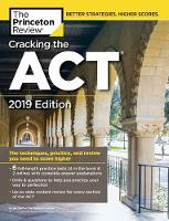 Cracking the ACT with 6 Practice Tests: 2019 Edition: 6 Practice Tests + Content Review + Strategies - College Test Prep (Paperback)