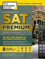 Cracking the SAT Premium Edition with 8 Practice Tests, 2020 - College Test Prep (Paperback)