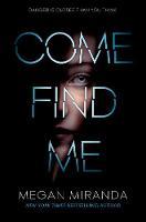 Come Find Me (Hardback)