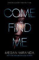 Come Find Me (Paperback)