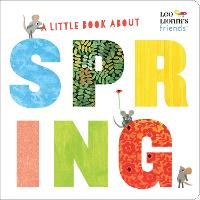 A Little Book About Spring - The World Of Leo Lionni (Board book)