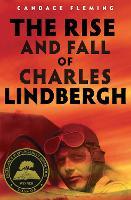 The Rise and Fall of Charles Lindbergh (Hardback)