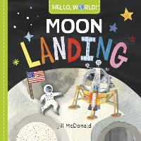 Hello, World! Moon Landing (Board book)