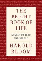 The Bright Book of Life: Novels to Read and Reread (Hardback)
