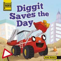 Building God's Kingdom: Diggit Saves the Day (Board book)