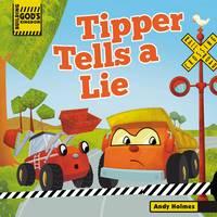 Building God's Kingdom: Tipper Tells a Lie (Board book)