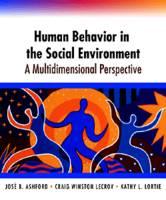 Human Behavior in the Social Environment: A Multidimensional Perspective - Social Work S. (Hardback)