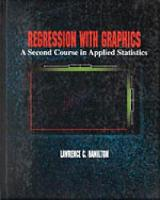 Regression with Graphics: A Second Course in Applied Statistics (Hardback)