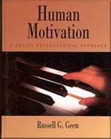 Human Motivation: A Social Psychological Approach (Hardback)