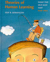 Theories of Human Learning: What the Old Man Said (Hardback)