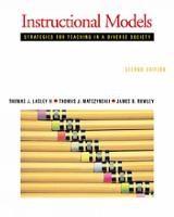 Instructional Models: Strategies for Teaching in a Diverse Society (Hardback)