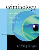 Criminology: Theories, Patterns and Typologies (Hardback)