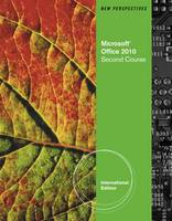 New Perspectives on Microsoft Office 2010, Second Course (Paperback)