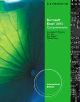 New Perspectives on Microsoft Office Excel 2010: Comprehensive (Paperback)