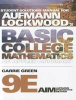 Student Solutions Manual for Aufmann/Lockwood's Basic College Mathematics, 9th (Paperback)