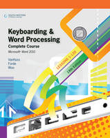 Keyboarding and Word Processing, Complete Course, Lessons 1-120: Microsoft Word 2010 (Spiral bound)