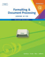 Formatting and Document Processing Essentials: Lessons 61-120