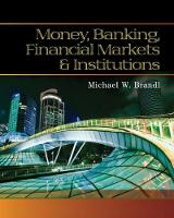 Money, Banking, Financial Markets and Institutions (Hardback)