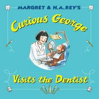 Curious George Visits the Dentist (Hardback)