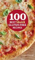 100 Best Quick Gluten-Free Recipes (Hardback)