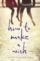 How to Make a Wish (Hardback)