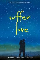Suffer Love (Paperback)