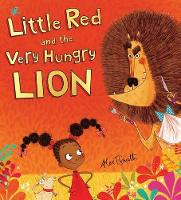 Little Red and the Very Hungry Lion (Hardback)
