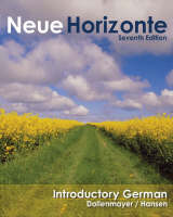 Neue Horizonte: A First Course in German Language and Culture: Student Text with In-text Audio CD-ROM