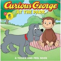 Curious George at the Park Touch-and-feel (CGTV Board Book) (Board book)