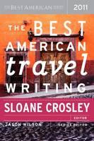 Best American Travel Writing 2011 2011 (Paperback)