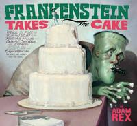Frankenstein Takes the Cake (Paperback)
