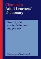Chambers Adult Learners' Dictionary (Paperback)