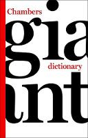 Chambers Giant Dictionary (Paperback)
