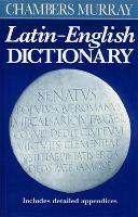 Chambers Murray Latin-English Dictionary (Paperback)