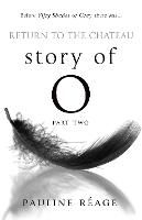 Story Of O Part Two: Return to the Chateau - Story of O (Paperback)