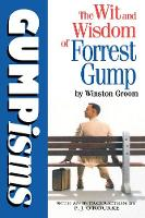 Gumpisms: The Wit & Wisdom Of Forrest Gump (Paperback)