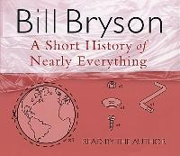 A Short History of Nearly Everything - Bryson (CD-Audio)