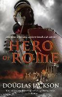 Hero of Rome: (Gaius Valerius Verrens 1) - Gaius Valerius Verrens (Paperback)