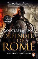 Defender of Rome: (Gaius Valerius Verrens 2) - Gaius Valerius Verrens (Paperback)
