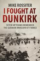 I Fought at Dunkirk