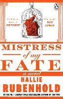 Mistress of My Fate - Henrietta Lightfoot (Paperback)