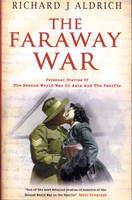 The Faraway War: Personal Diaries of the Second World War in Asia and the Pacific (Paperback)