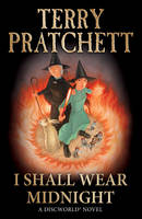 I Shall Wear Midnight - Discworld Novels (Paperback)