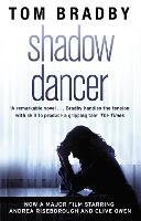Shadow Dancer (Paperback)