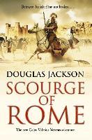 Scourge of Rome: (Gaius Valerius Verrens 6) - Gaius Valerius Verrens (Paperback)