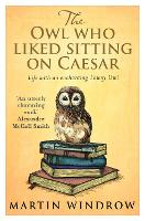 The Owl Who Liked Sitting on Caesar (Paperback)